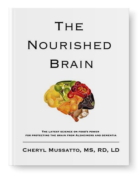 The Nourished Brain book cover by Cheryl Mussatto, Registered Dietitian